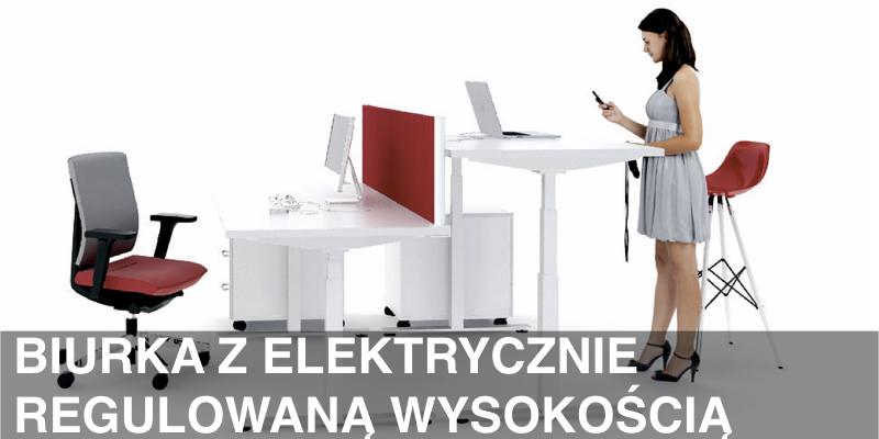 Biurka z elektrycznie regulowaną wysokością